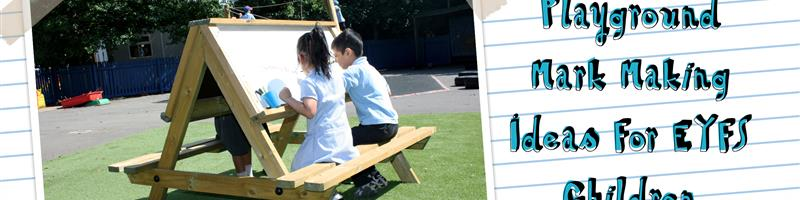 Playground Mark Making Ideas For EYFS Children