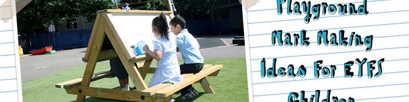 Playground Mark Making Ideas For EYFS Children