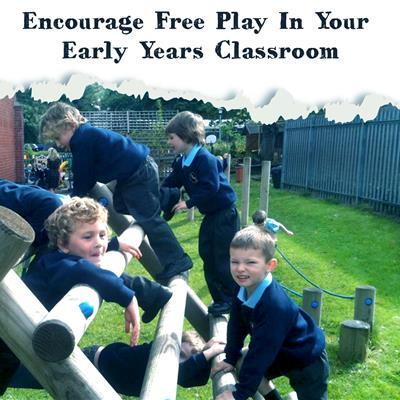 Encourage Free Play In Your Early Years Classroom